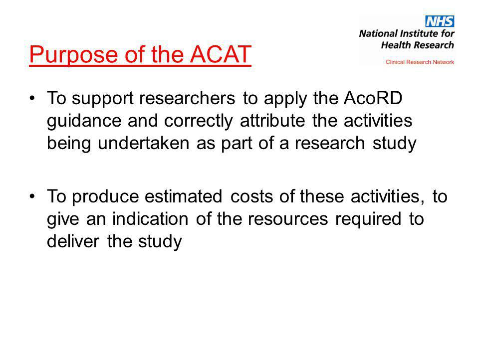 Purpose of the ACAT