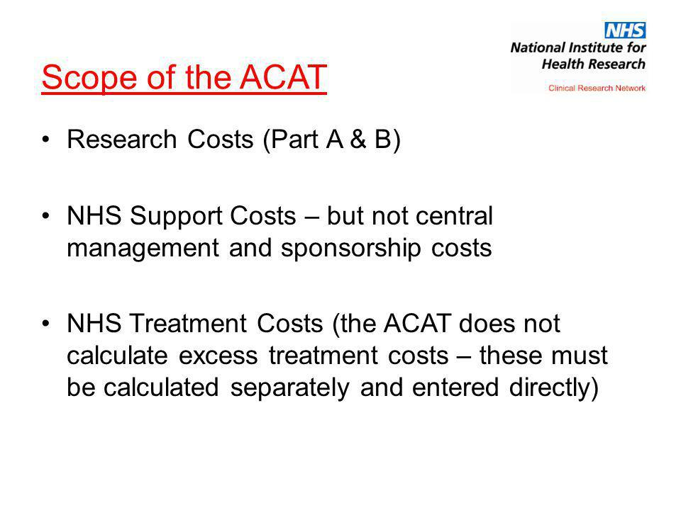 Scope of the ACAT Research Costs (Part A & B)
