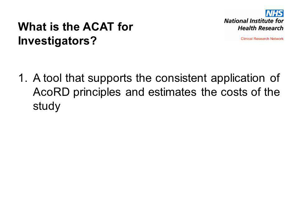 What is the ACAT for Investigators