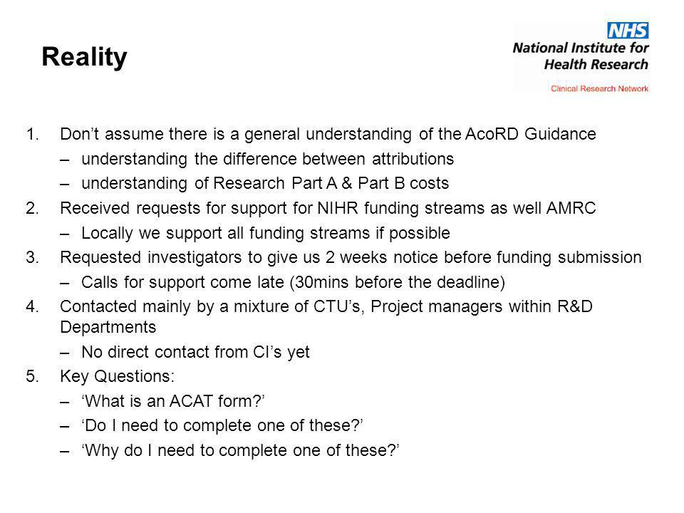 Reality Don't assume there is a general understanding of the AcoRD Guidance. understanding the difference between attributions.