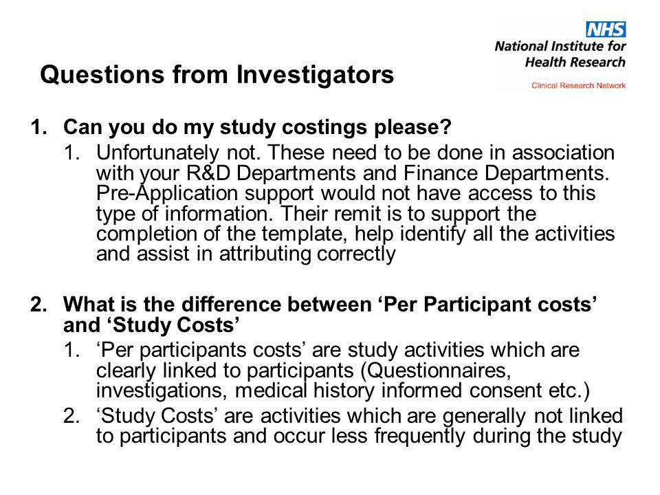 Questions from Investigators