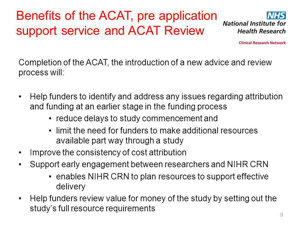 Benefits of the ACAT, pre application support service and ACAT Review
