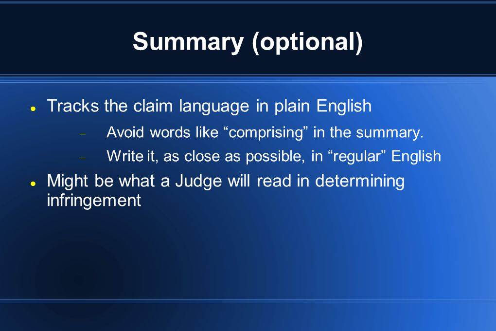 Summary (optional) Tracks the claim language in plain English