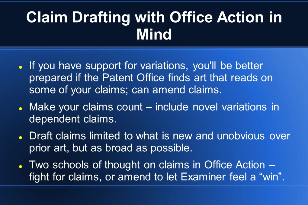 Claim Drafting with Office Action in Mind