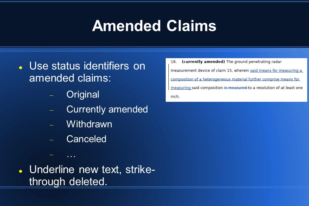 Amended Claims Use status identifiers on amended claims: