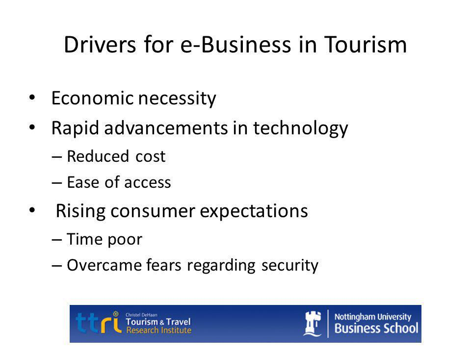 Drivers for e-Business in Tourism