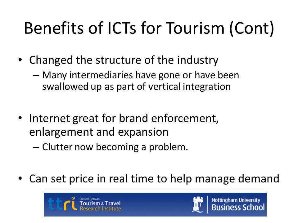Benefits of ICTs for Tourism (Cont)