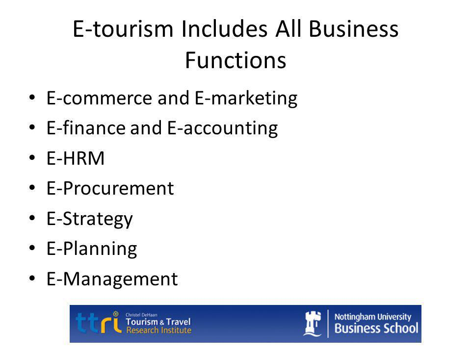 E-tourism Includes All Business Functions