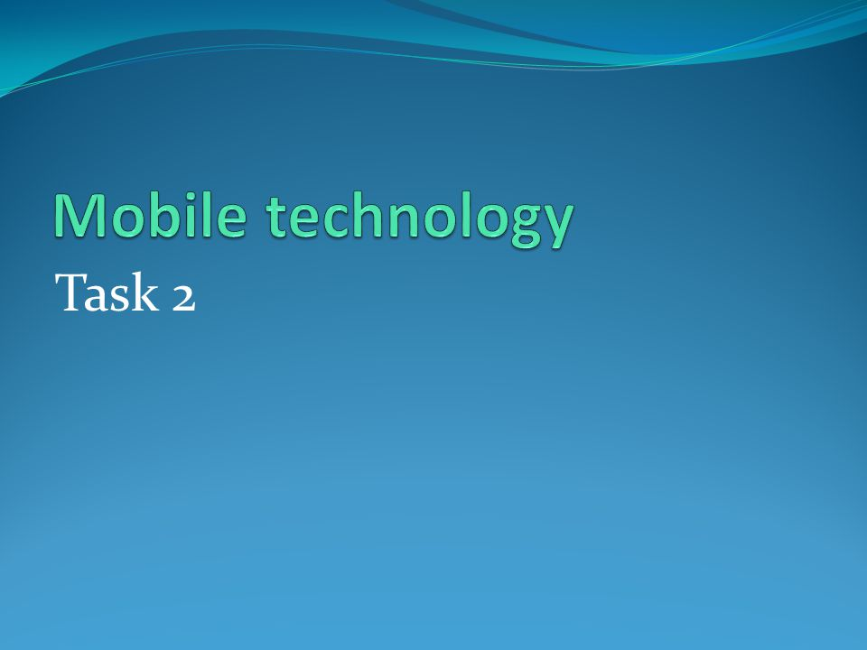 Mobile technology Task 2