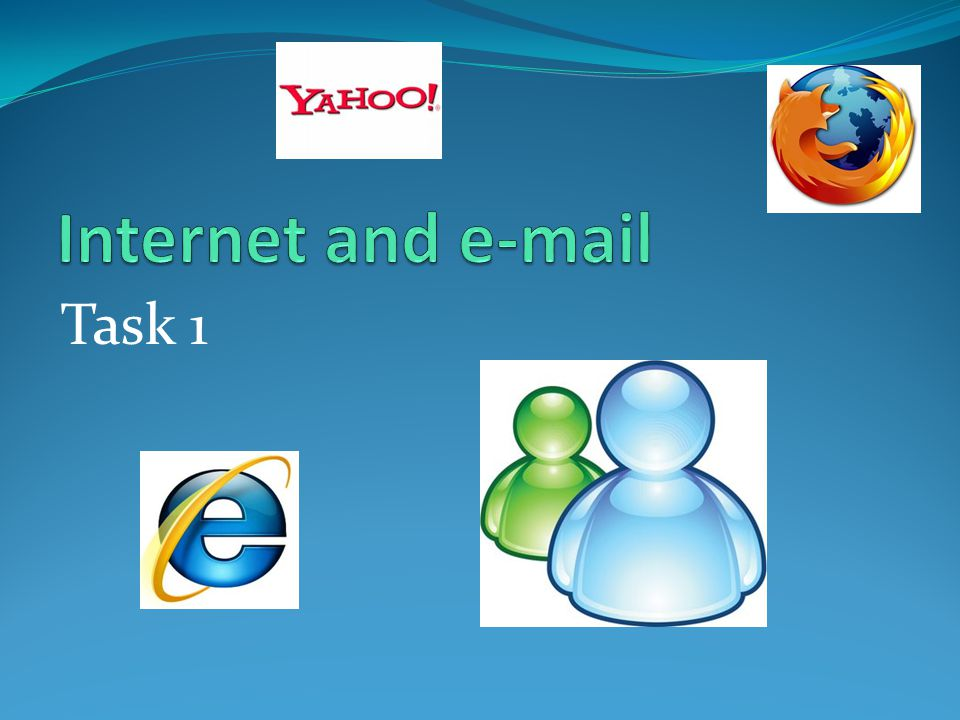 Internet and e-mail Task 1