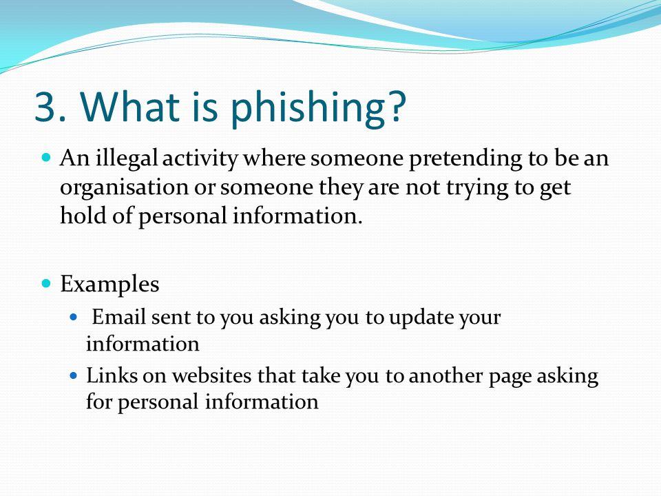 3. What is phishing