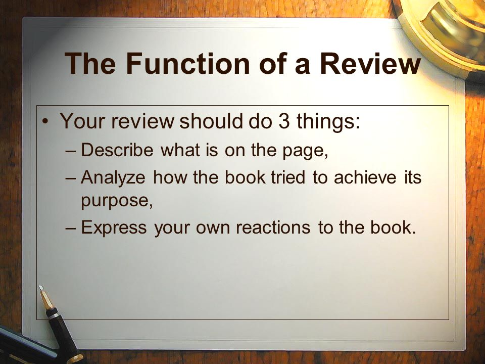 The Function of a Review