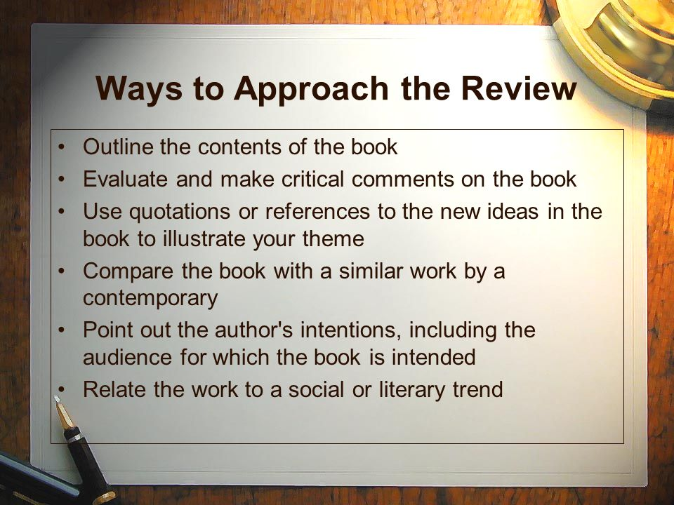 Ways to Approach the Review
