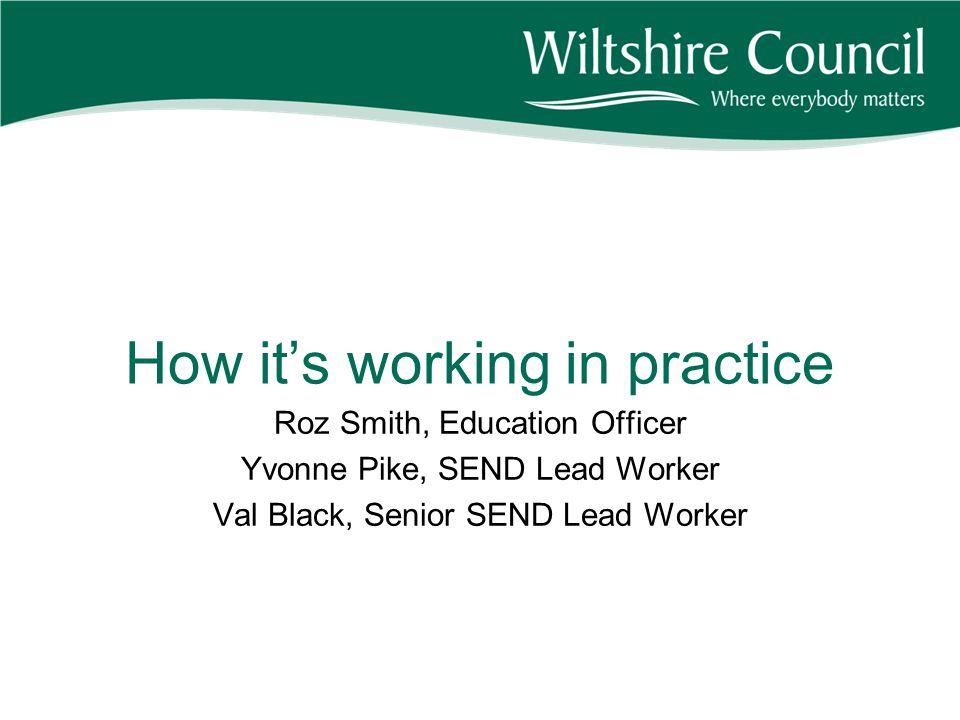 How it's working in practice