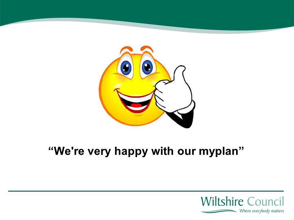 We re very happy with our myplan