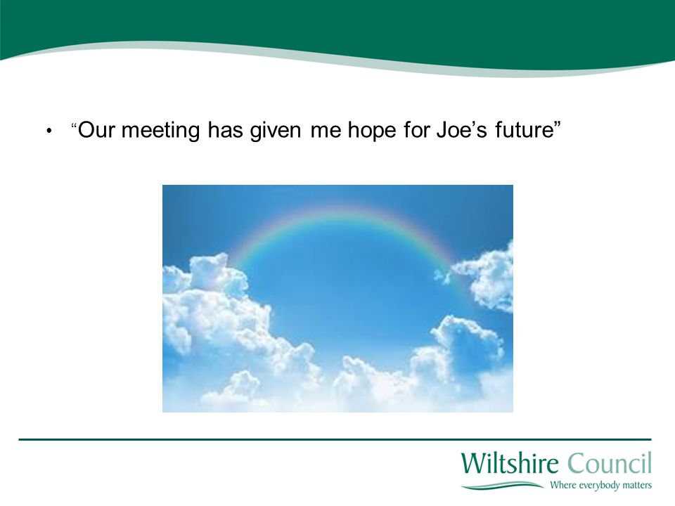 Our meeting has given me hope for Joe's future