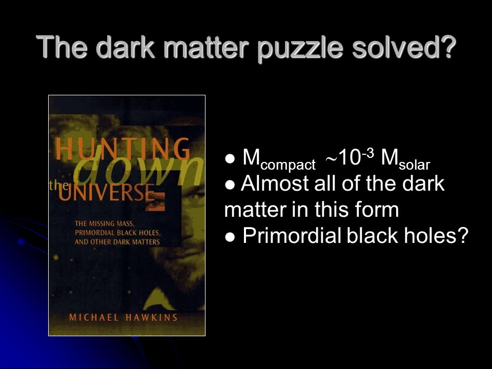 The dark matter puzzle solved