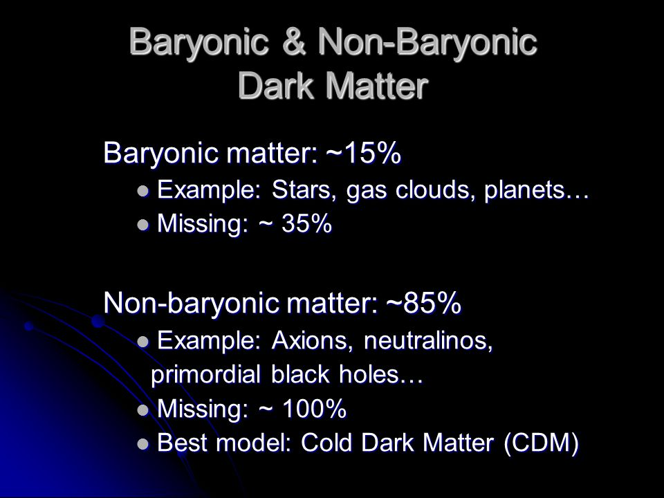 Baryonic & Non-Baryonic Dark Matter