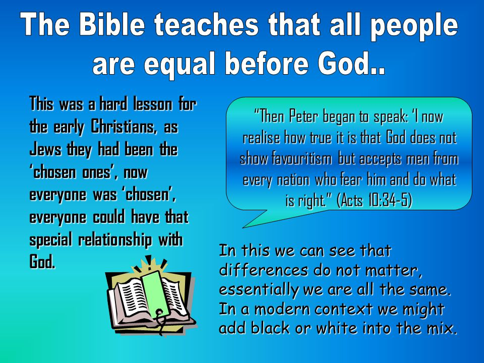 The Bible teaches that all people