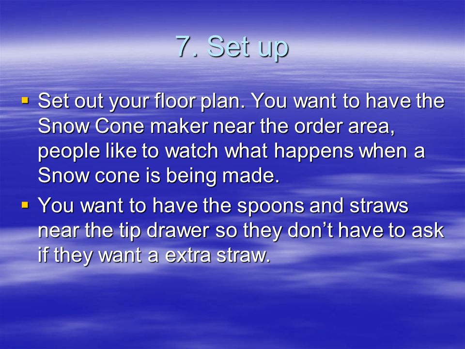 7. Set up