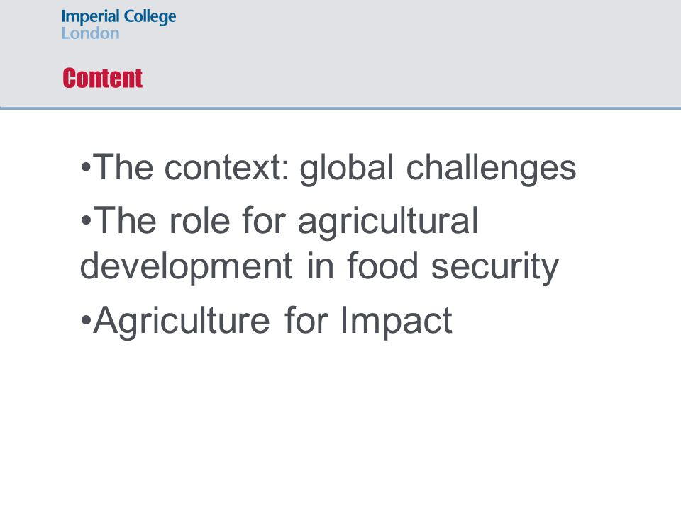 The role for agricultural development in food security