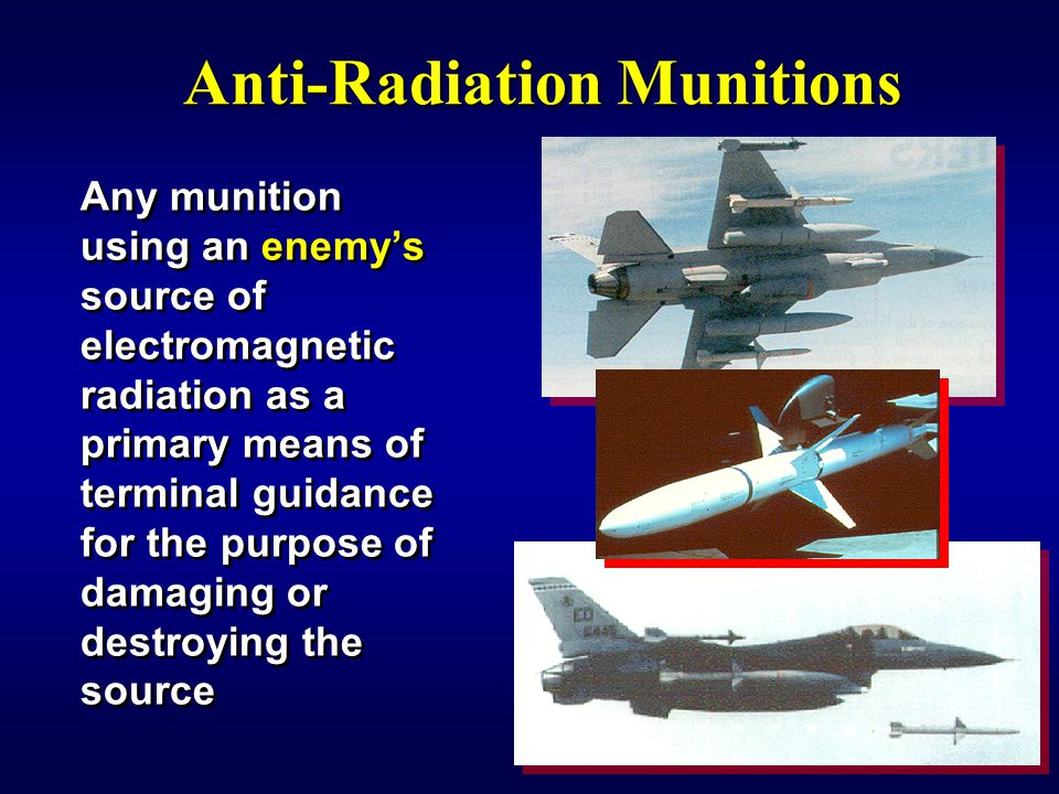 Anti-Radiation Munitions
