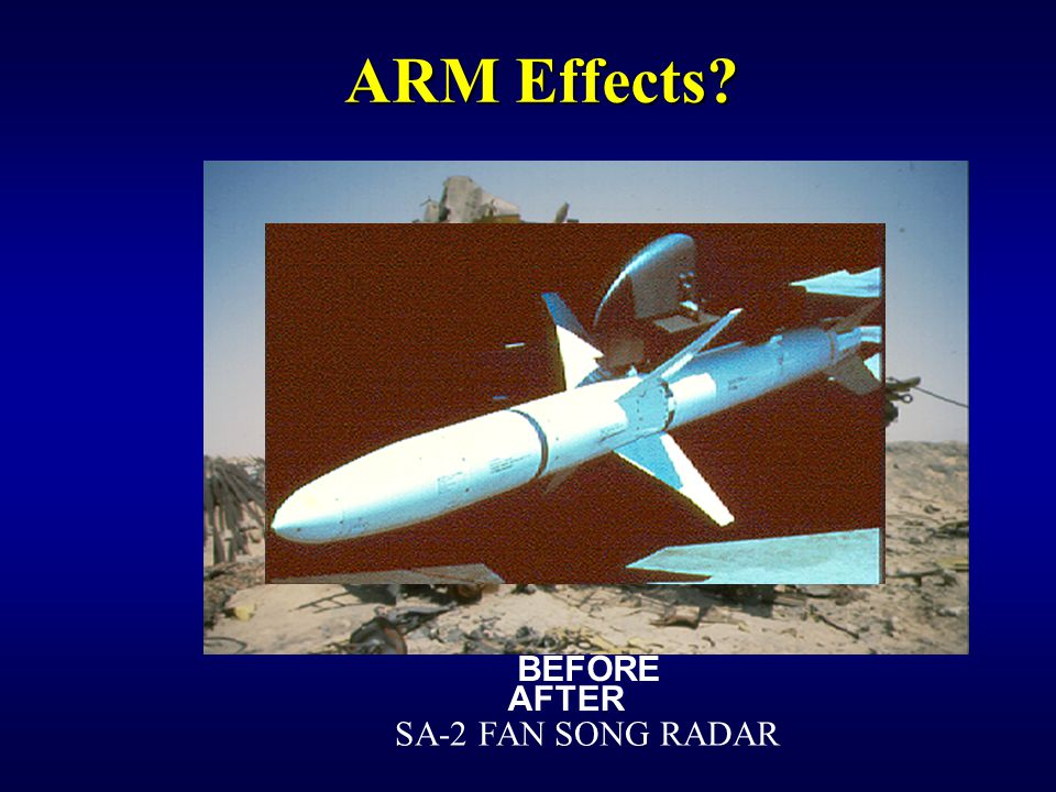 ARM Effects BEFORE AFTER SA-2 FAN SONG RADAR IW 150 EW Notetaker