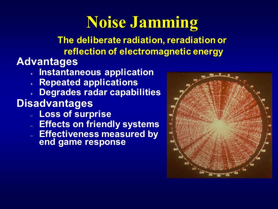 Noise Jamming Advantages Disadvantages