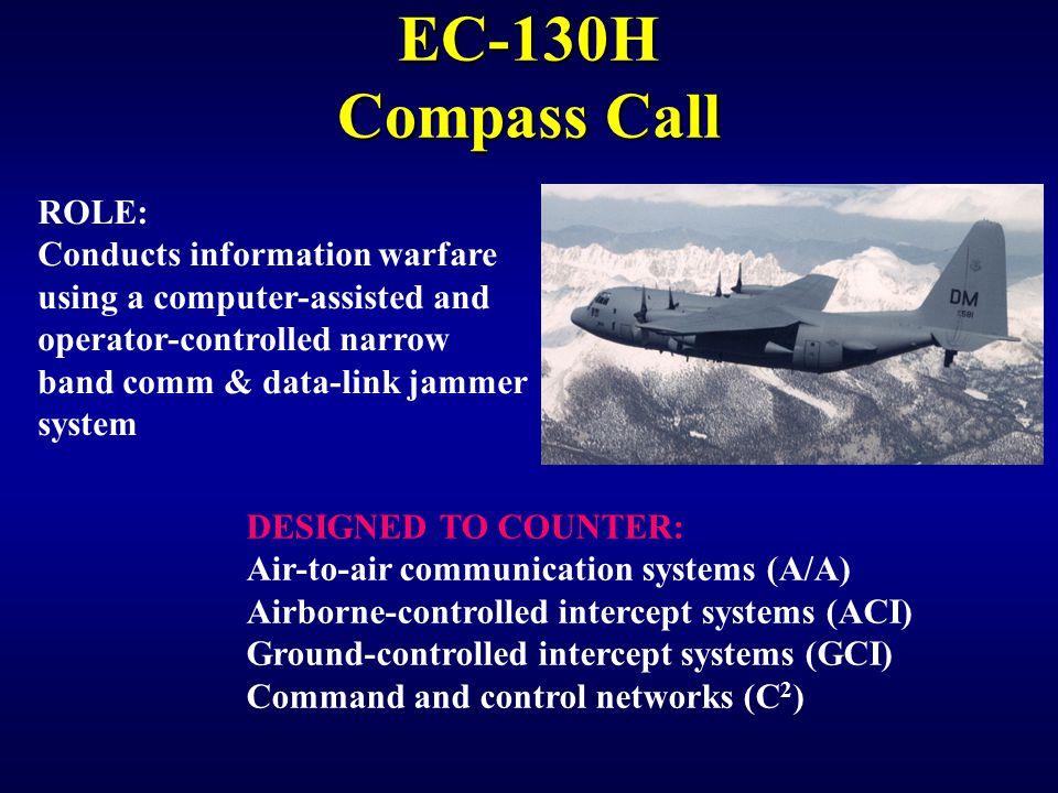 EC-130H Compass Call ROLE: