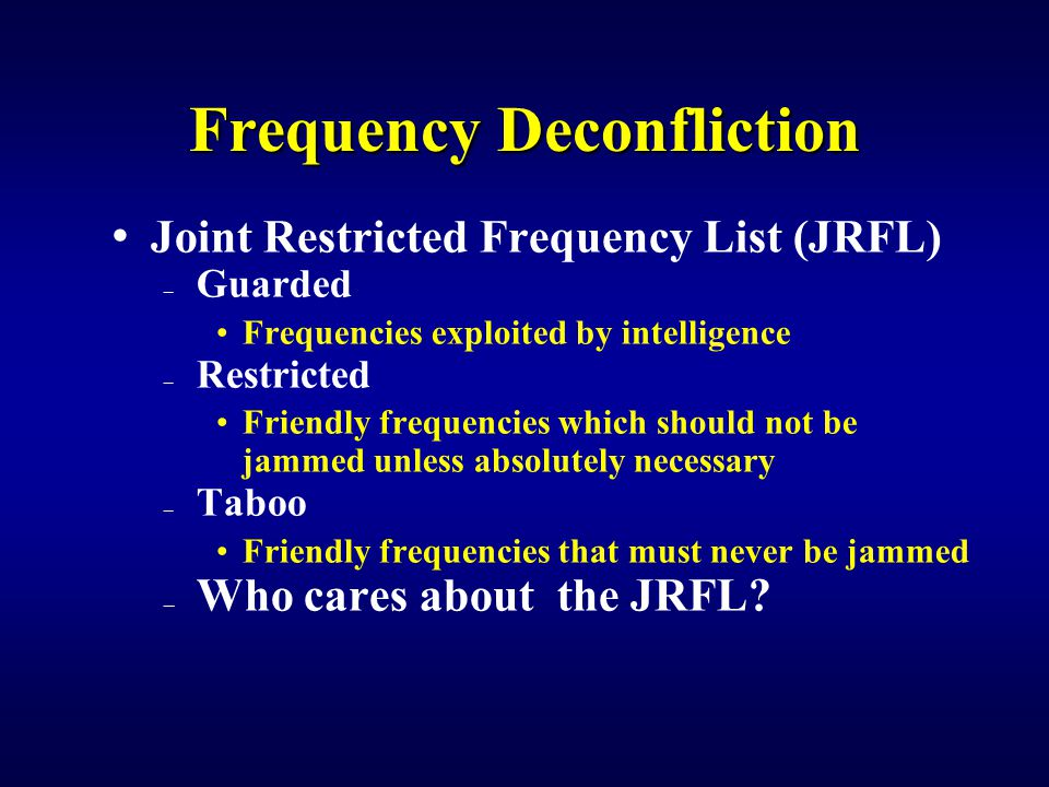 Frequency Deconfliction