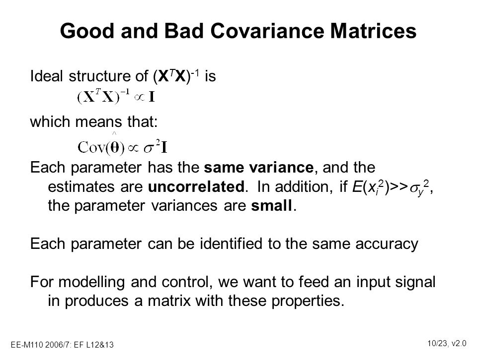 Good and Bad Covariance Matrices