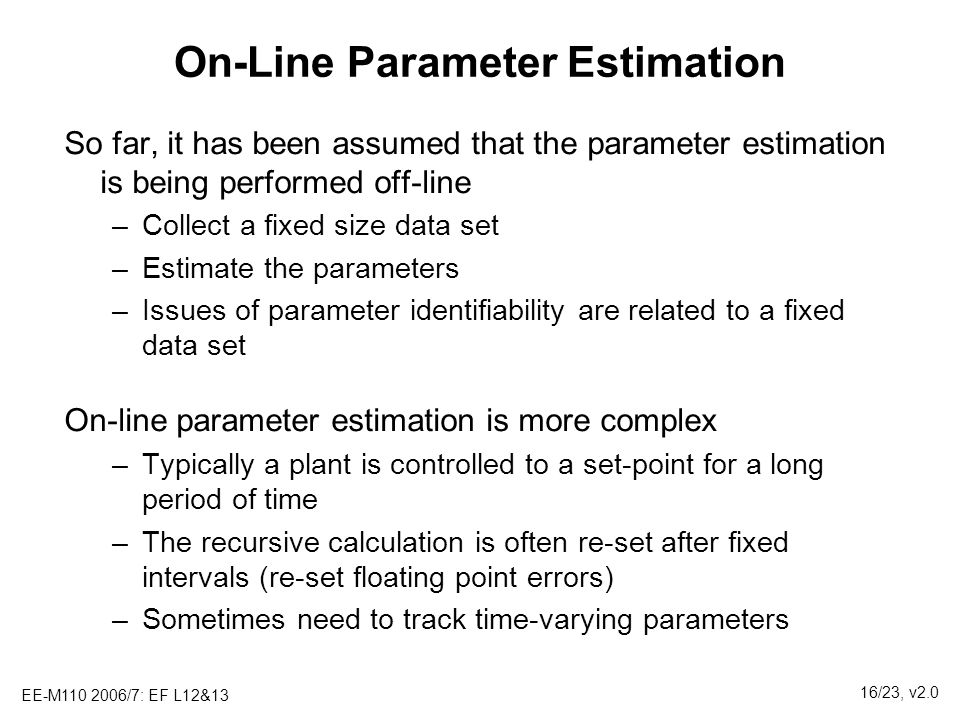 On-Line Parameter Estimation