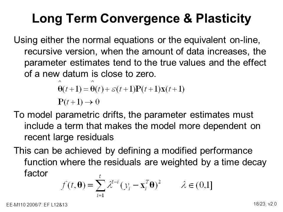 Long Term Convergence & Plasticity