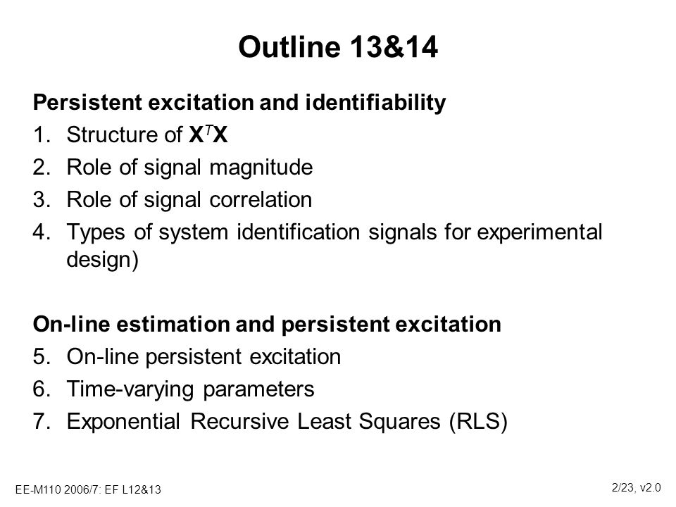 Outline 13&14 Persistent excitation and identifiability