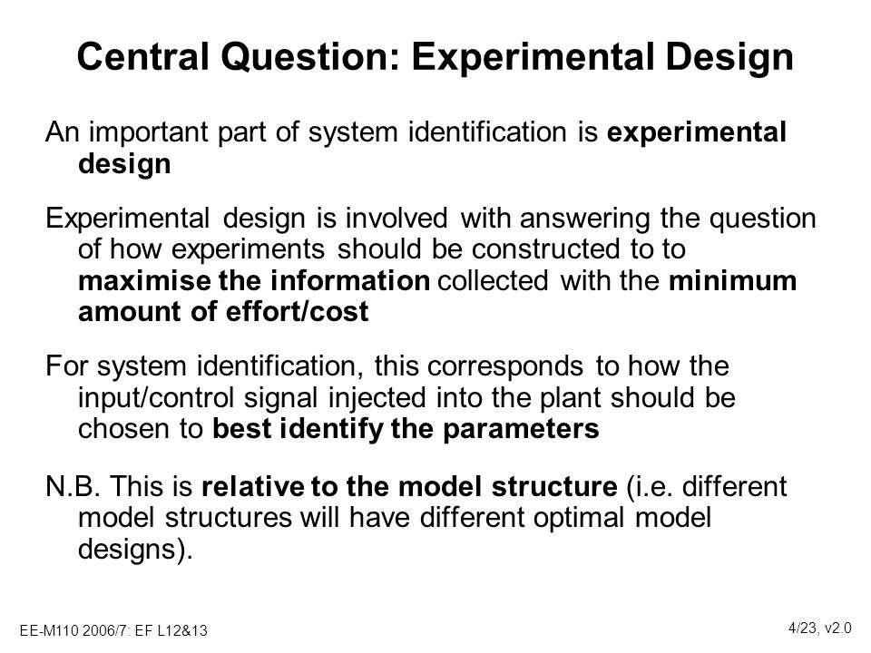 Central Question: Experimental Design
