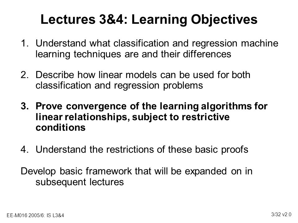 Lectures 3&4: Learning Objectives