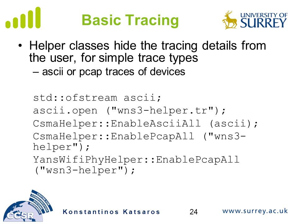 Basic Tracing Helper classes hide the tracing details from the user, for simple trace types. ascii or pcap traces of devices.