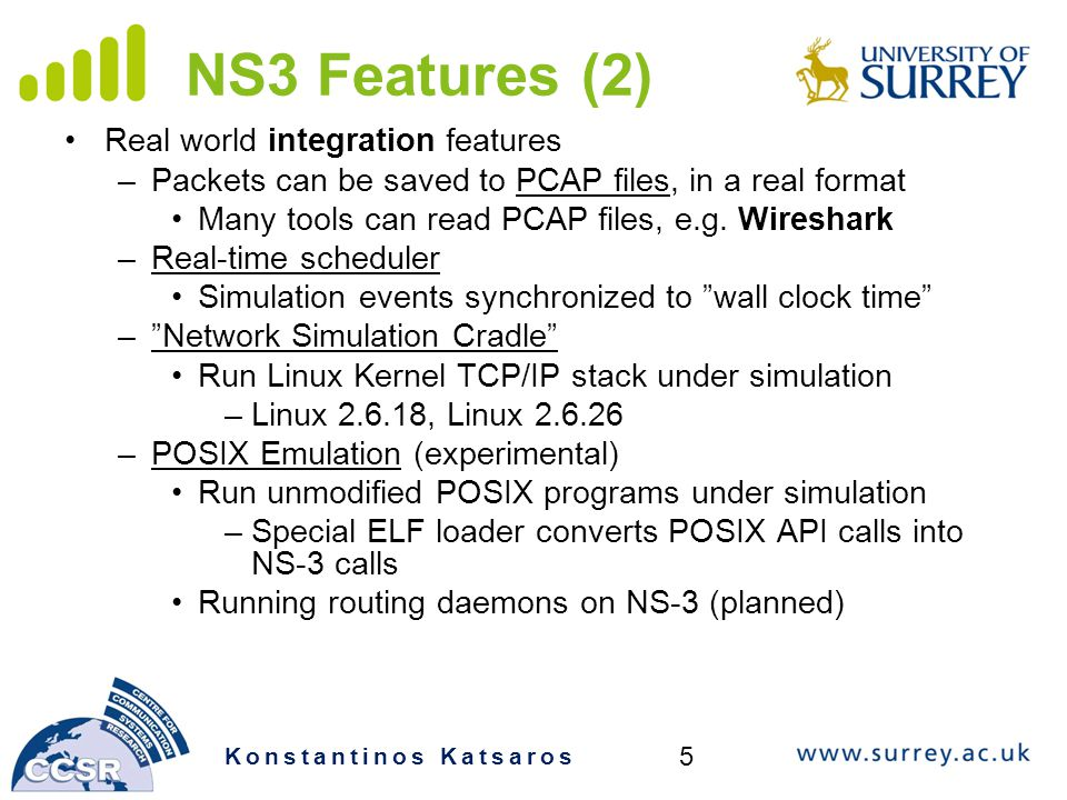 NS3 Features (2) Real world integration features