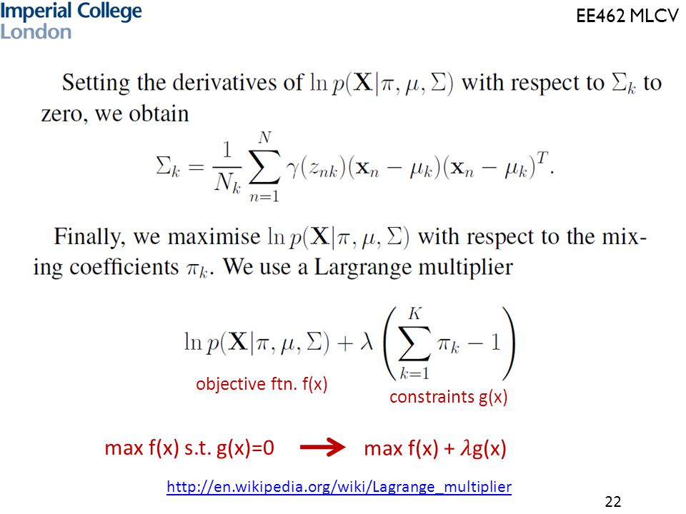 max f(x) s.t. g(x)=0 max f(x) + 𝜆g(x) objective ftn. f(x)