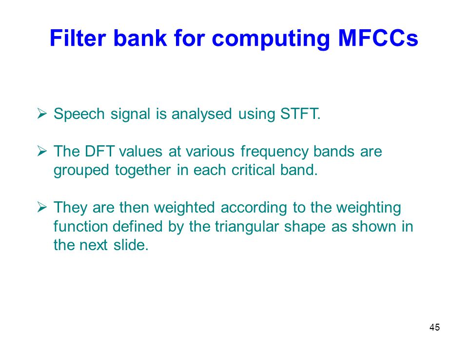 Filter bank for computing MFCCs