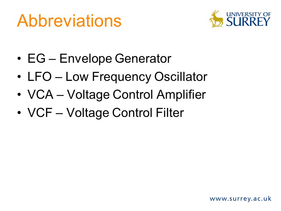 Abbreviations EG – Envelope Generator LFO – Low Frequency Oscillator