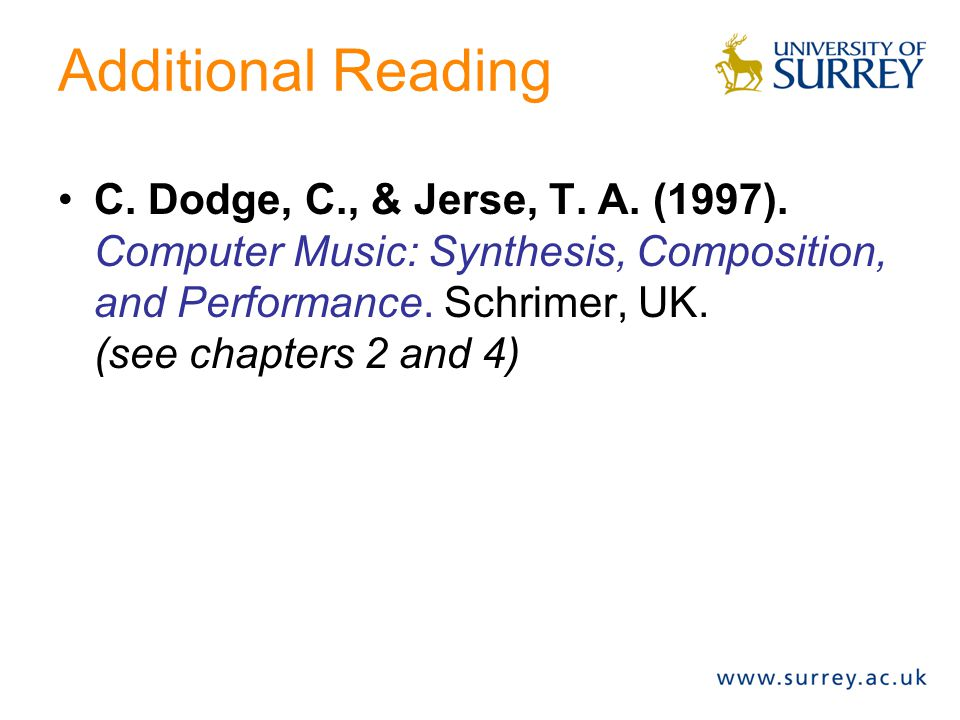 Additional Reading C. Dodge, C., & Jerse, T. A. (1997).