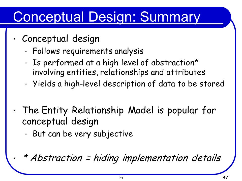 Conceptual Design: Summary