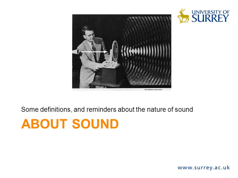 Some definitions, and reminders about the nature of sound