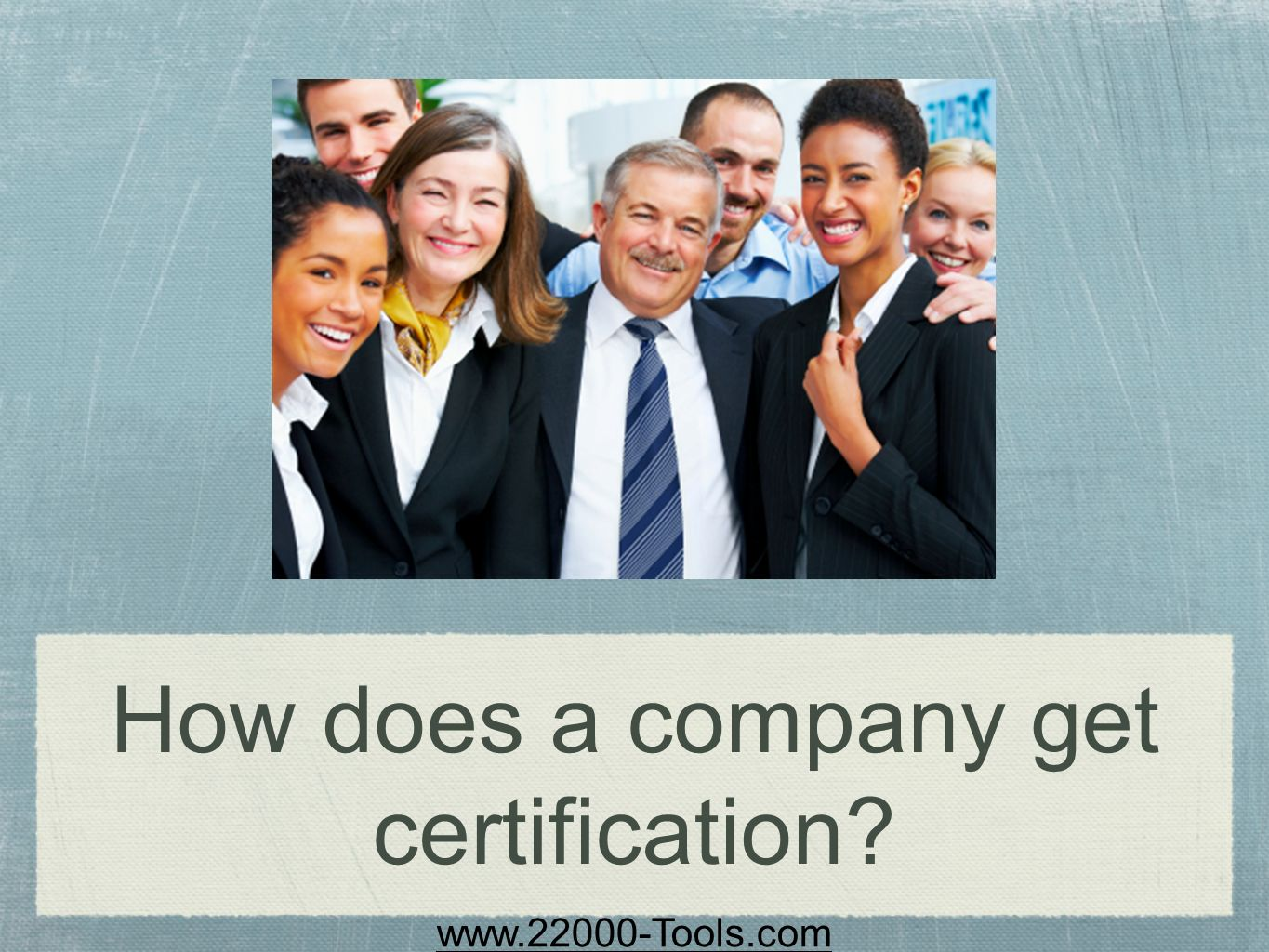 How does a company get certification