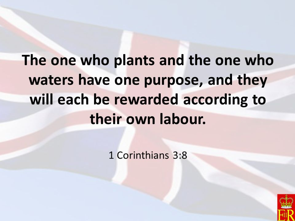 The one who plants and the one who waters have one purpose, and they will each be rewarded according to their own labour.