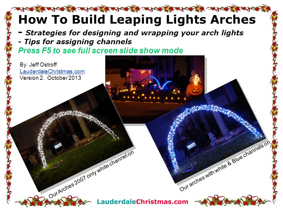 How To Build Leaping Lights Arches - Strategies for designing and wrapping your arch lights