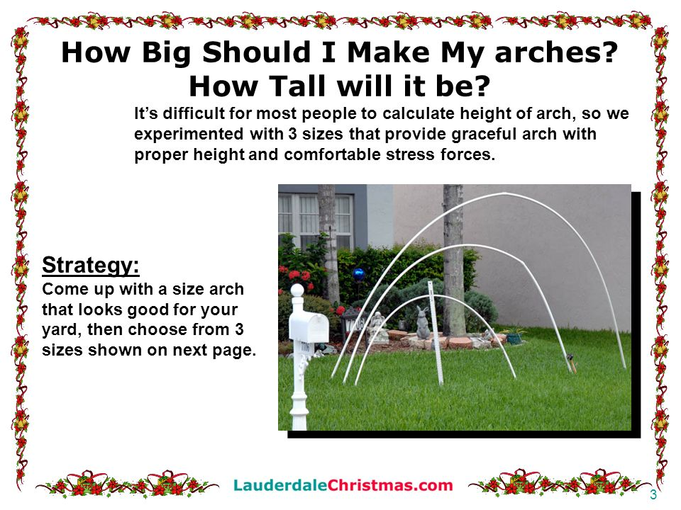 How Big Should I Make My arches How Tall will it be