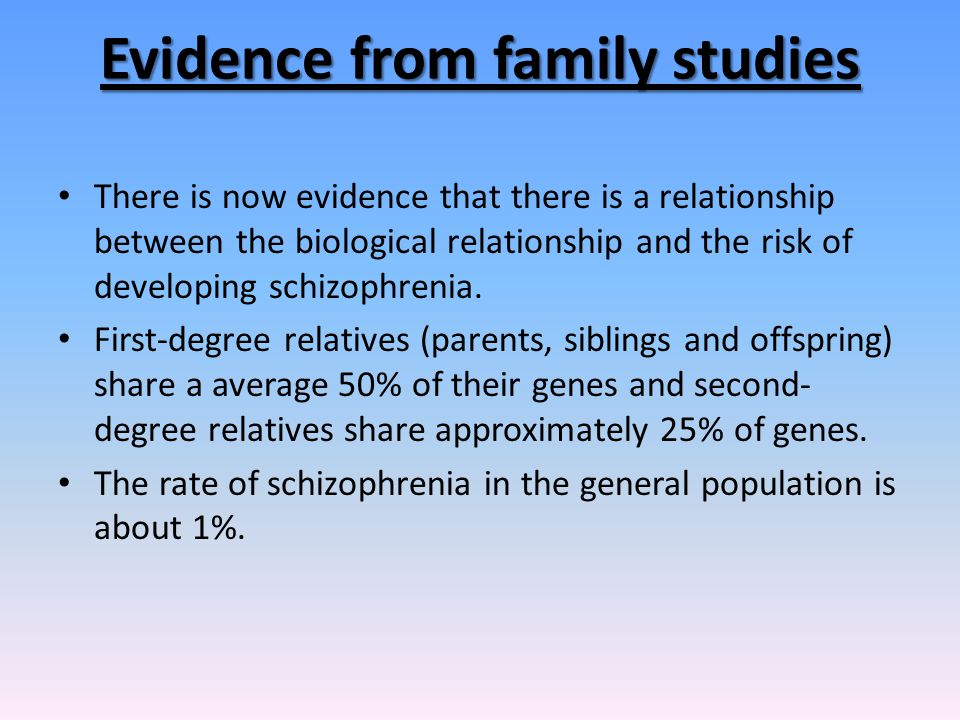Evidence from family studies