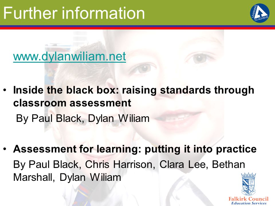 Further information www.dylanwiliam.net